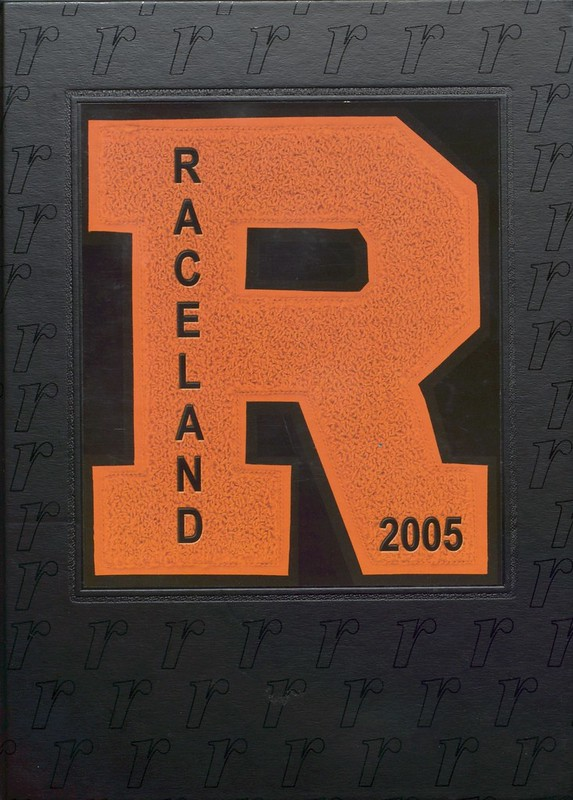2005 Raceland High School Yearbook
