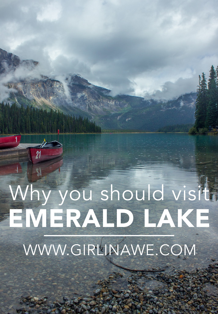 Why you should visit Emerald Lake in Yoho National Park