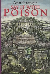 Ann Granger, Say it with Poison