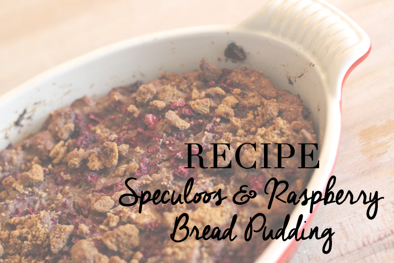Recipe Raspberry Speculoos Bread Pudding
