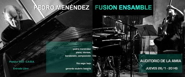 Pedro Menendez Fusion Ensamble @ Auditorio de la AMIA Enero 2017