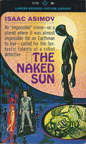 Isaac Asimov - The Naked Sun (1964, Lancer Science Fiction Library #72-753, cover art by Ed Emshwiller)