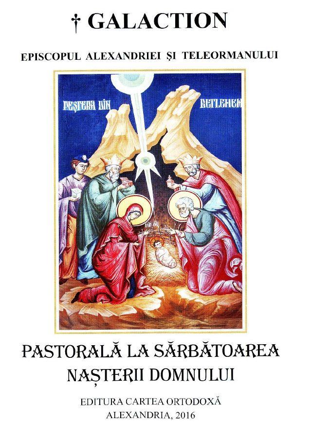 Pastorala la Nasterea Domnului a PS Galaction Stanga 2016