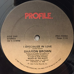 SHARON BROWN:I SPECIALIZE IN LOVE(LABEL SIDE-A)