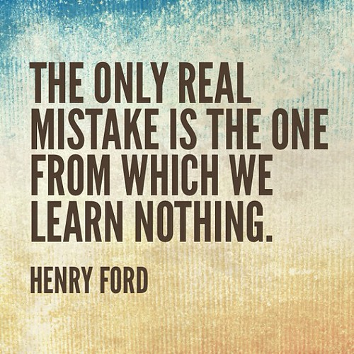 The only real mistake is thr one from which we learn nothing. - Henry Ford #quote #quotes #comment #comments #TagsForLikes #TFLers #tweegram #quoteoftheday #song #funny #life #instagood #love #photooftheday #igers #instagramhub #tbt #instadaily #true #ins