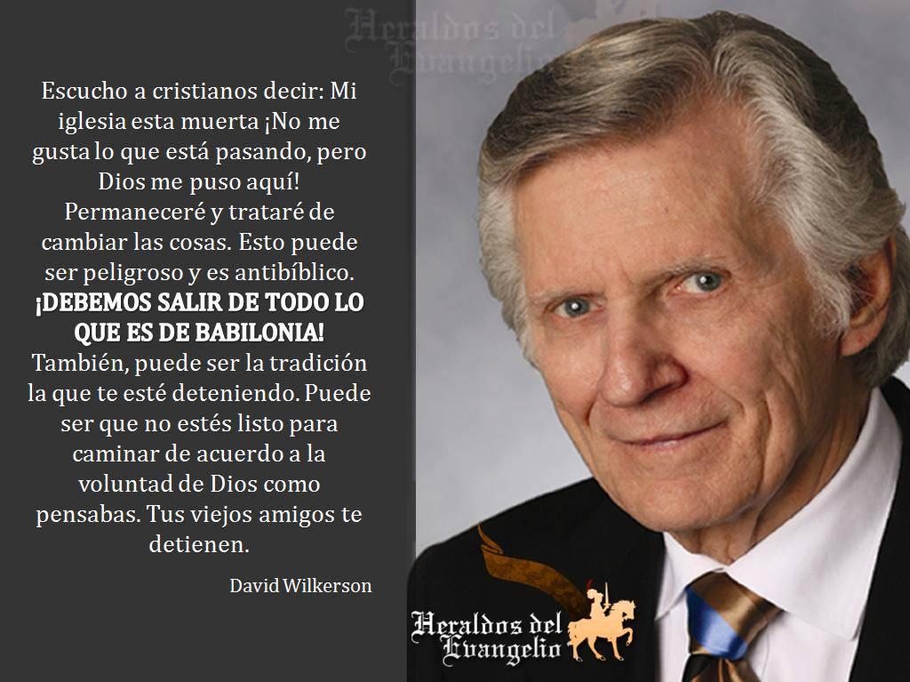 David Wilkerson Quotes David Wilkerson Heraldos Del