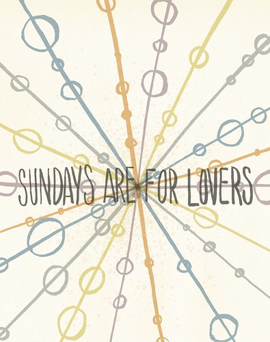 Sundays Are For Lovers | by m a v