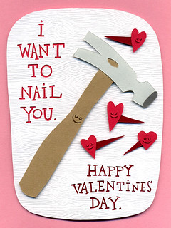 I Want To Nail You Valentine | by supercoolspyclub