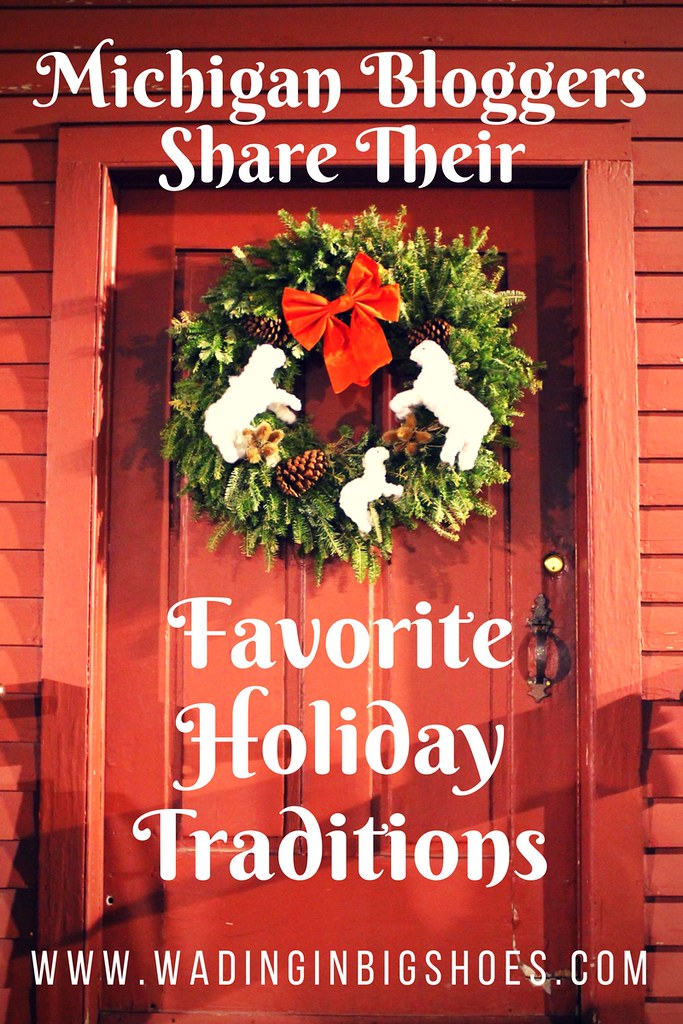 Michigan Bloggers Share Their Favorite Holiday Traditions - From light-covered downtowns to festivals and family gatherings, these Michigan bloggers share what really makes the mitten state so special during the holiday season! via Wading in Big Shoes