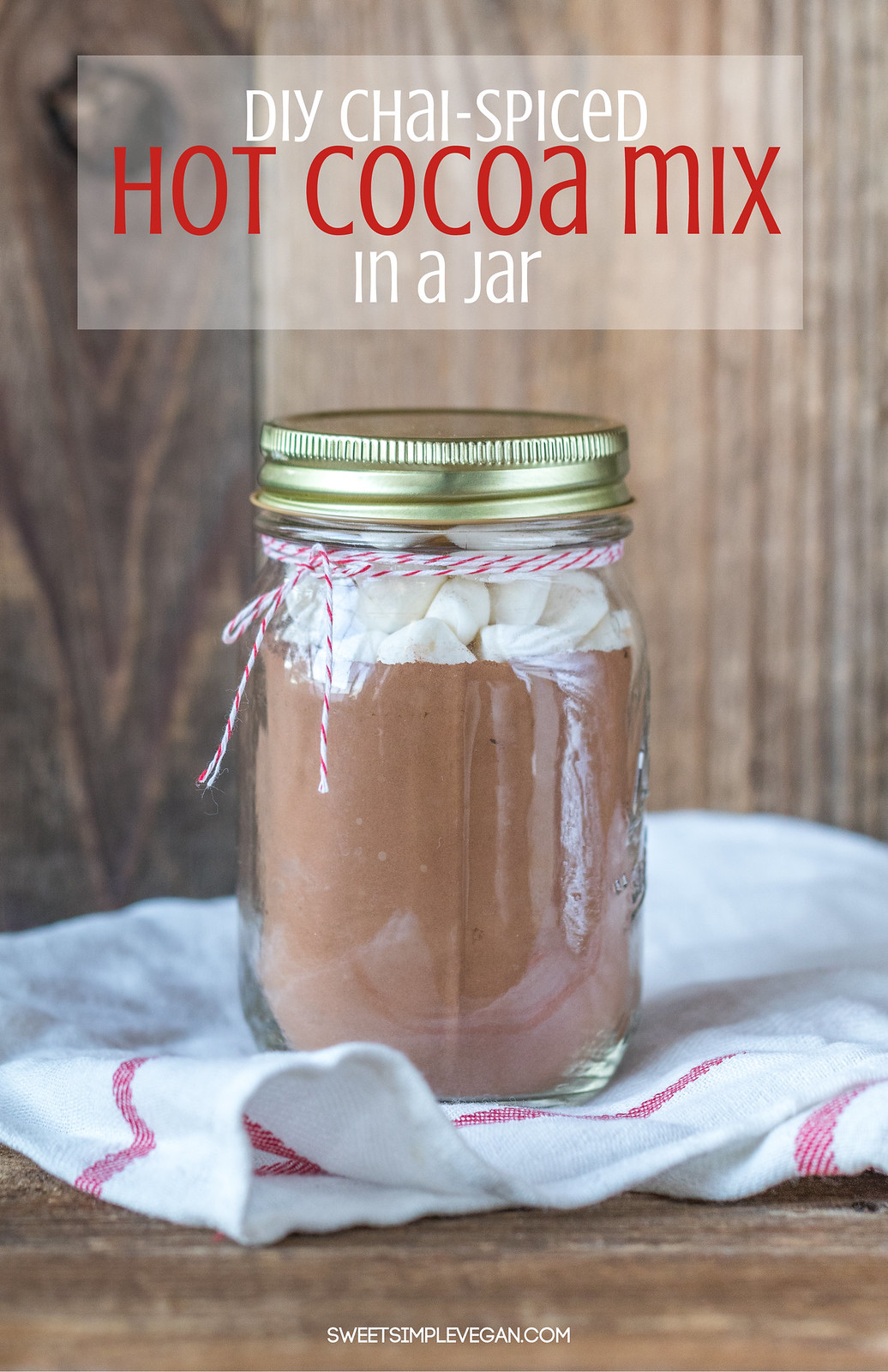 Chai Spiced Hot Cocoa Mix In A Jar - DIY Vegan Holiday Gift sweetsimplevegan.com