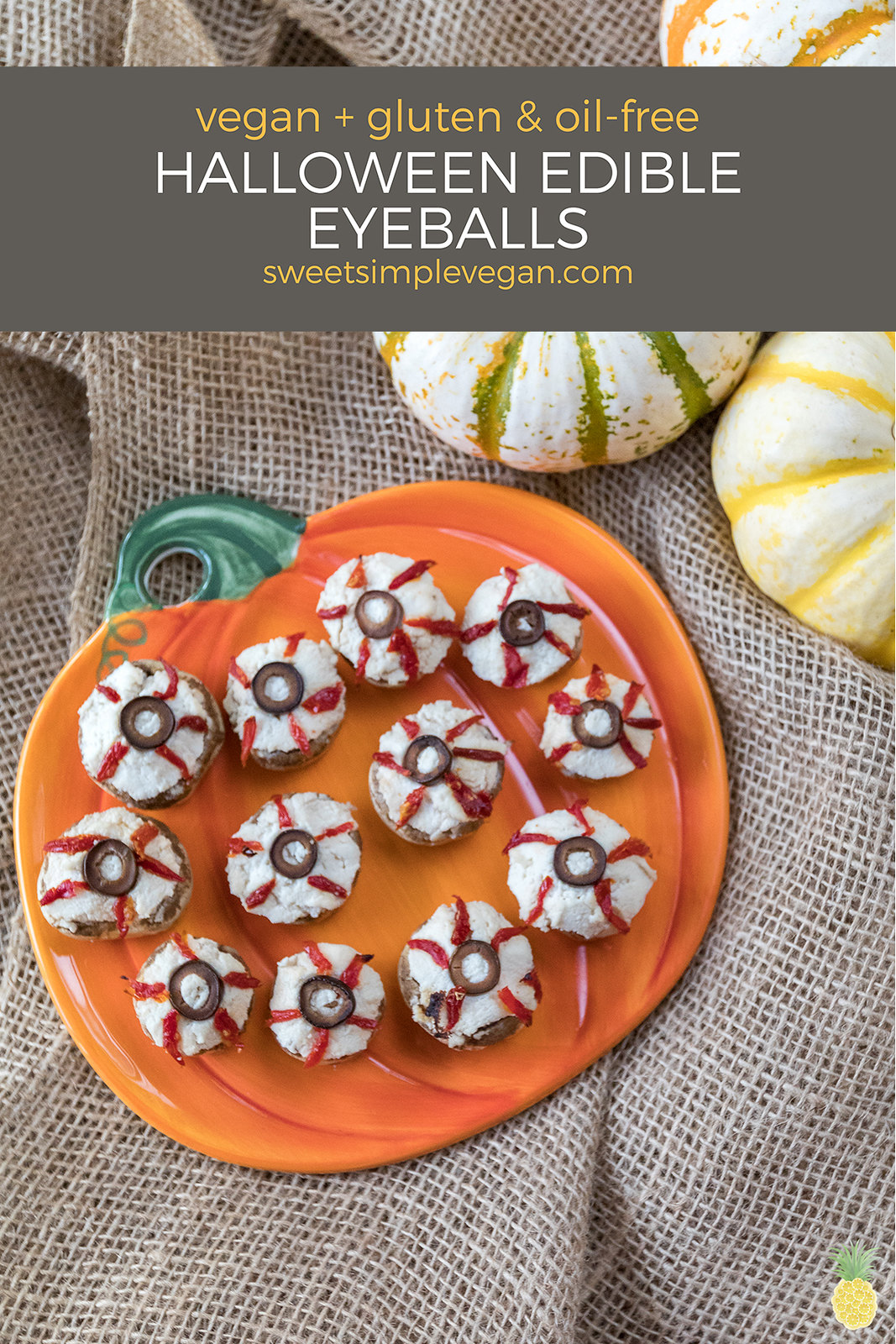Halloween Edible Eyeballs: Vegan Ricotta Stuffed Mushrooms {4-Ingredients, Oil & Gluten-free} sweetsimplevegan.com