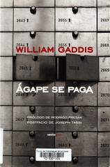 William Gaddis, Ágape se paga
