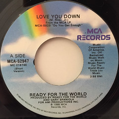 READY FOR THE WORLD:LOVE YOU DOWN(LABEL SIDE-A)