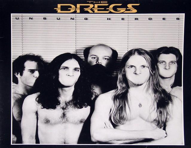 The Dregs - Unsung Heroes