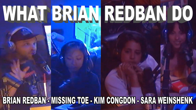 WHAT BRIAN REDBAN DO #19