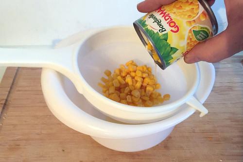 30 - Mais abtropfen lassen / Drain corn
