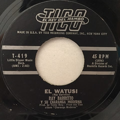 RAY BARETTO Y SU CHARANGA MODERNA:EL WATUSI(LABEL SIDE-A)