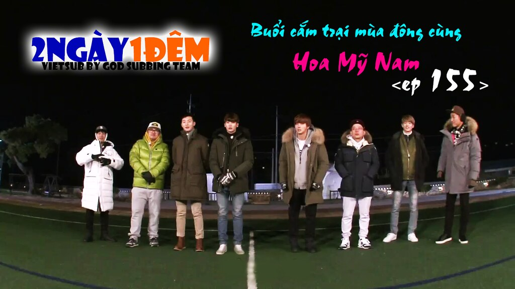 [Vietsub] 2 Days 1 Night Season 3 Ep 155