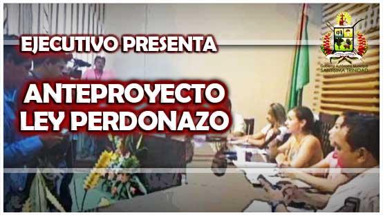 ejecutivo-municipal-presenta-anteproyecto-de-ley-perdonazo