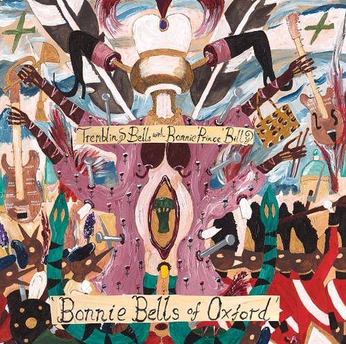 Trembling Bells And Bonnie 'Prince' Billy - Bonnie Bells Of Oxford