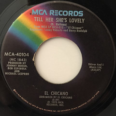 EL CHICANO:TELL HER SHE'S LOVELY(LABEL SIDE-A)