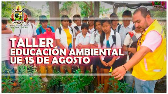 taller-de-educacion-ambiental-u-e-15-de-agosto