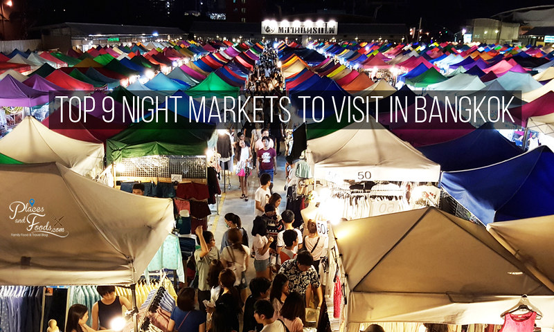 Top 9 Night Markets to Visit in Bangkok