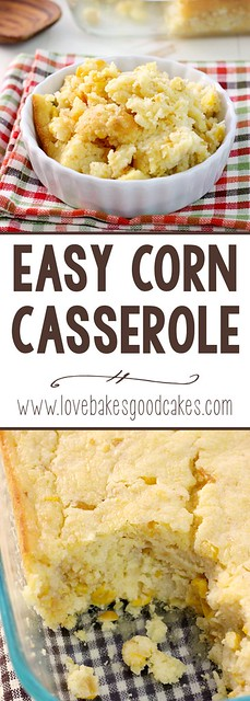 Easy Corn Casserole collage.