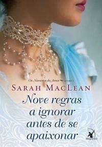 12 - Nove Regras a Ignorar Antes de Se Apaixonar - Os Números do Amor #1 - Sarah Maclean