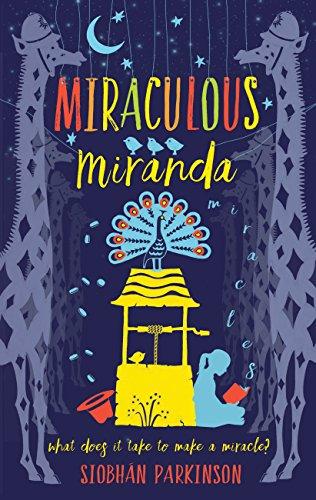 Siobhán Parkinson, Miraculous Miranda