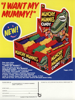 Topps - Munchy Mummies Candy - 15-cent display box - sell sheet - 1970's | by JasonLiebig
