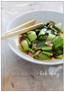 super simple boy choy | by jules:stonesoup