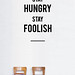 Stay Hungry Stay Foolish wall decal by Hu2 Design