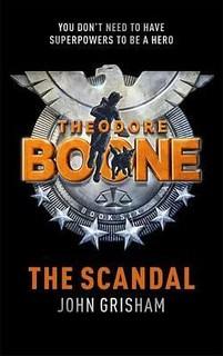 John Grisham, Theodore Boone - The Scandal