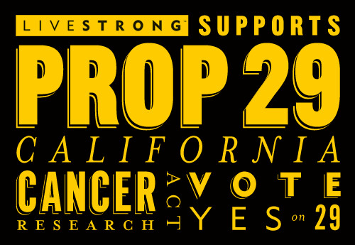Prop29_blogimage | by LIVESTRONG Foundation