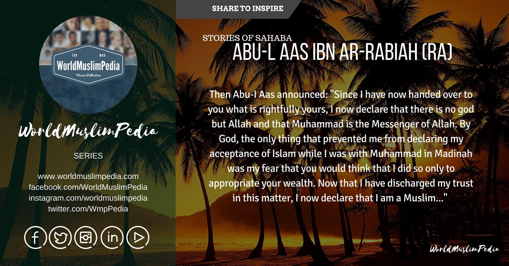 ABU-L AAS IBN AR-RABIAH (RA)