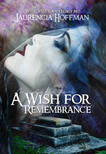 A Wish for Remembrance