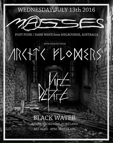 7/13/16 Masses/ArcticFlowers/ViceDevice