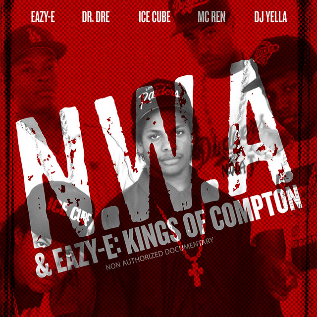 NWA and Easy E: Kings of Compton