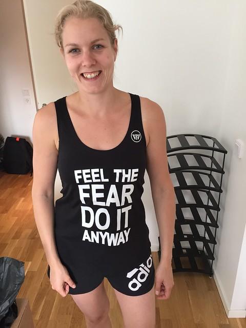 Feel the fear do it anyway