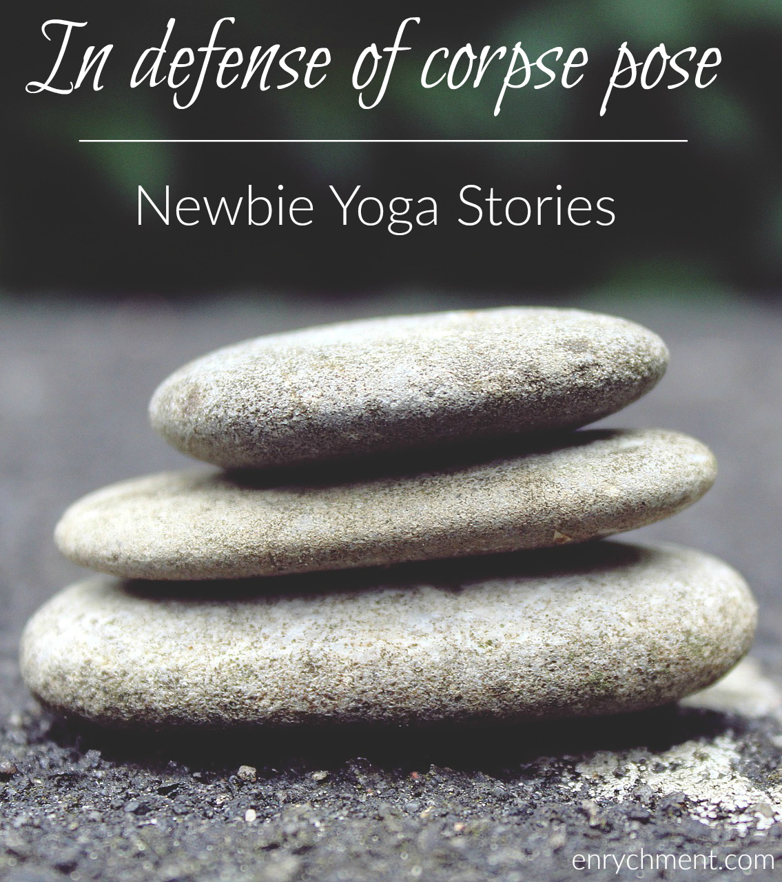 In defense of corpse pose: how the easiest of yoga poses will do the most for your mind, body and soul