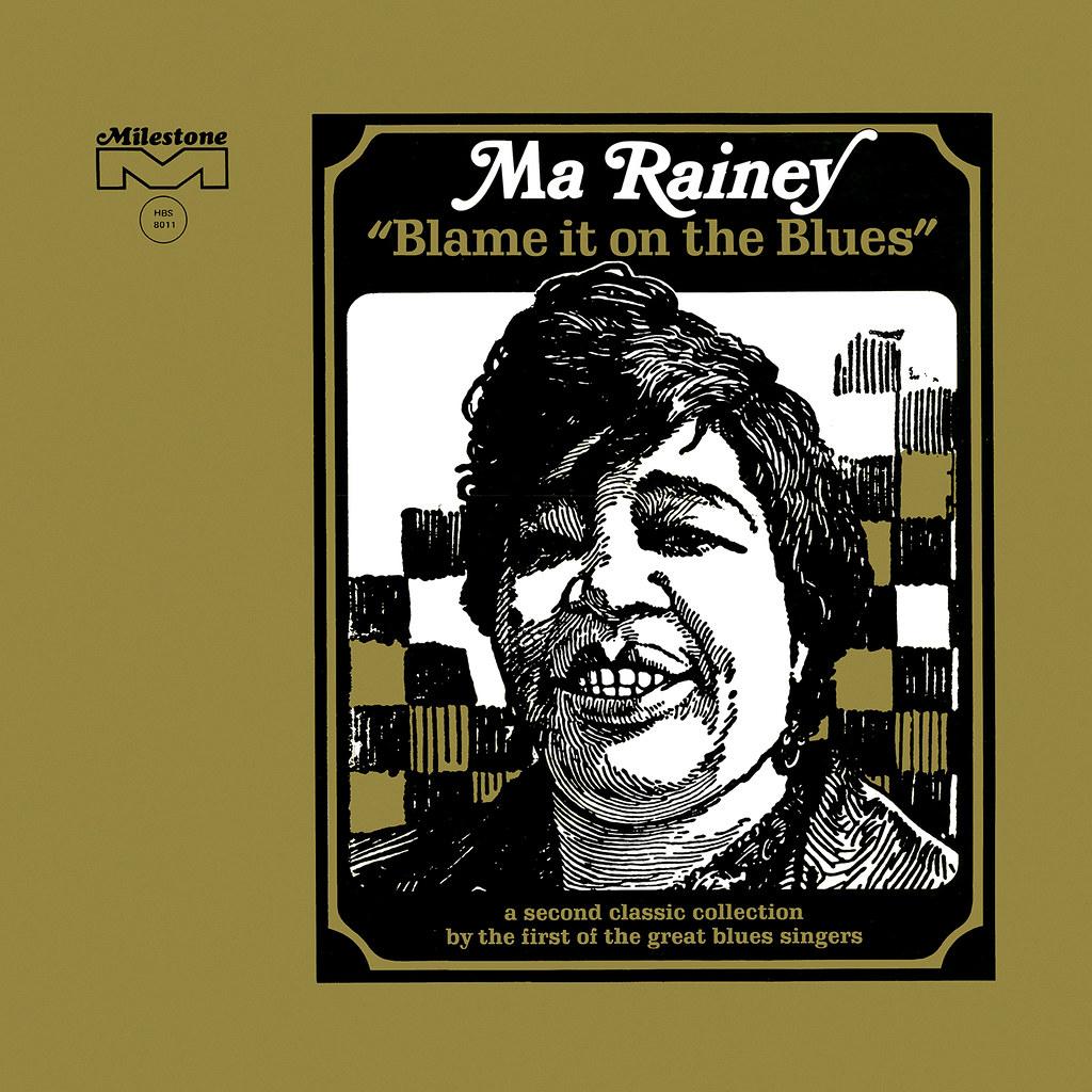 Ma Rainey - Blame It On The Blues