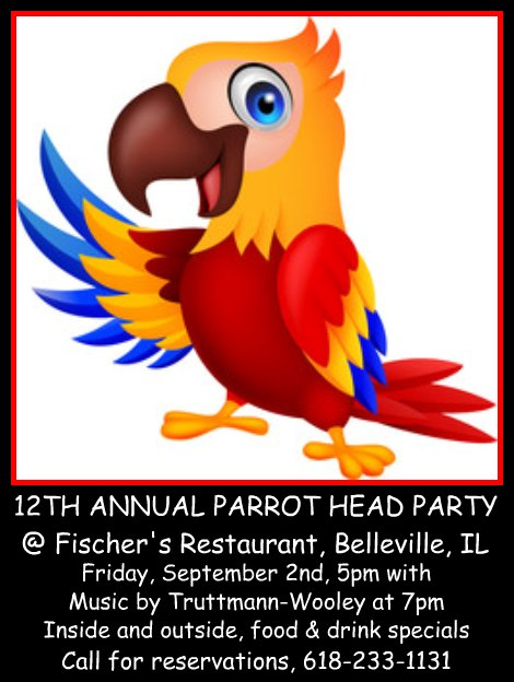 Fischer's Parrot Head Party 9-2-16