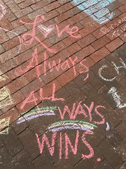 Chalking Our Pride & Sorrow & Strength & Love (Orlando): Love Always, ALL WAYS WINS