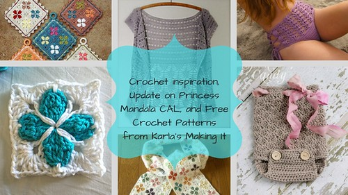 Blog Title - Crochet inspiration, Update on Princess Mandala CAL, and Free Crochet Patterns from Karla's Making It
