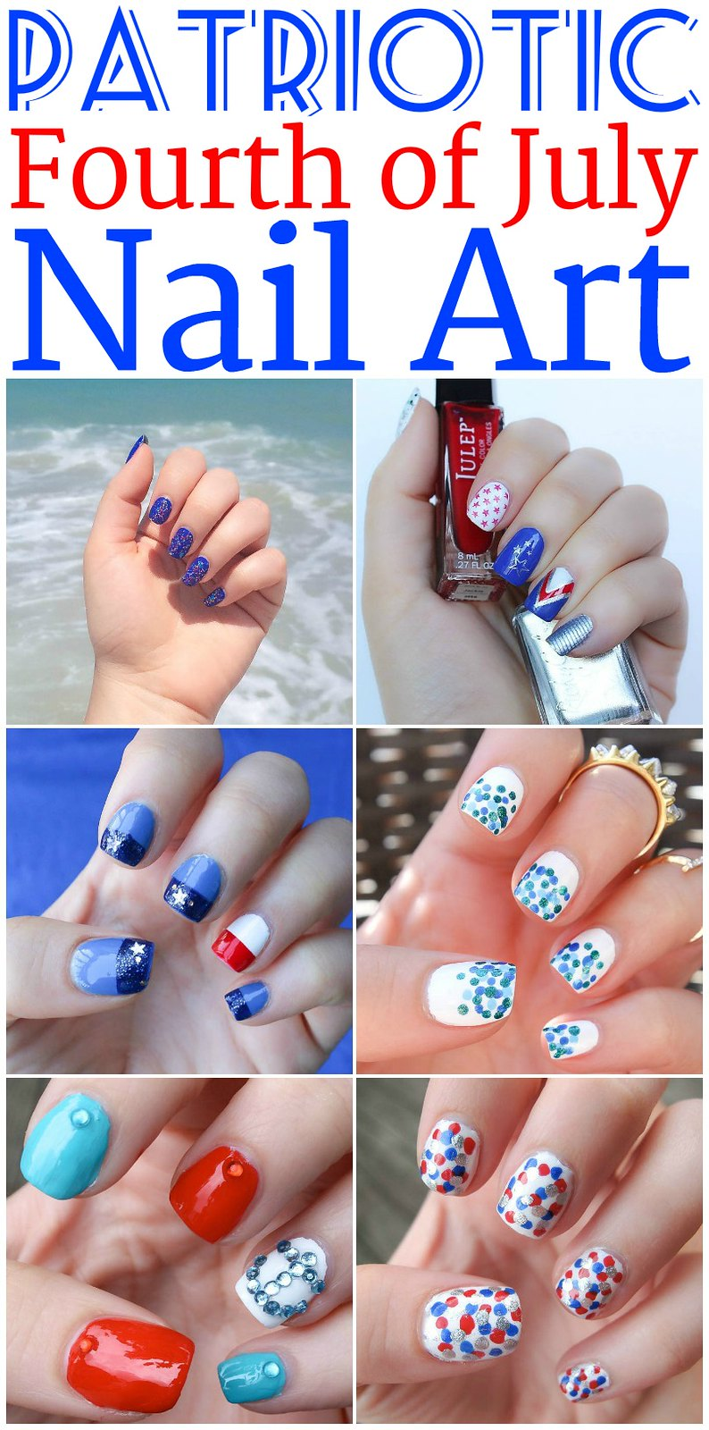 Patriotic Fourth of July Nail Art Inspiration | 4th of July | Manicures Beauty Nails Mani | Red White & Blue on Living After Midnite by Jackie Giardina