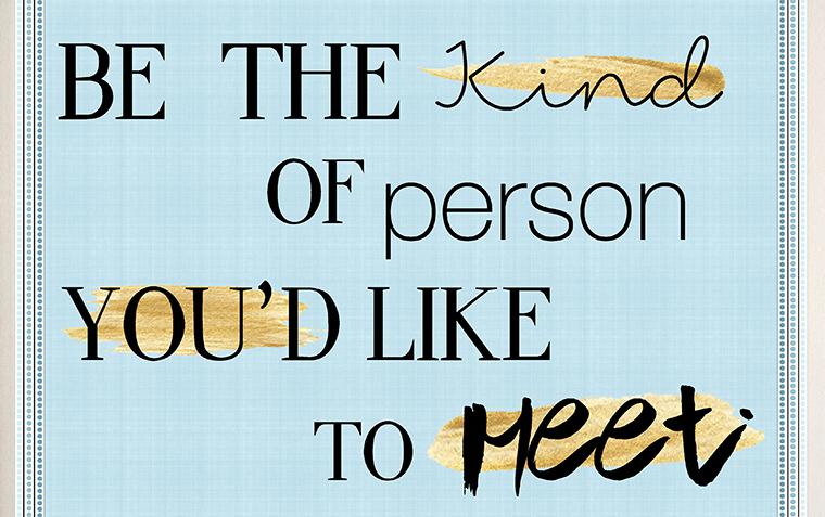 Wisdom #13 Be Kind