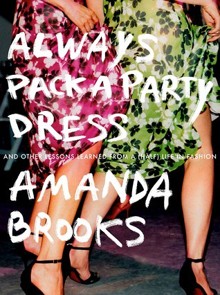 Always Pack a Party Dress Amanda Brooks