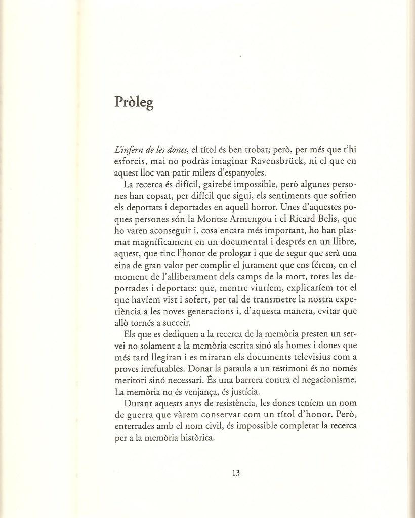 CATALÀ I PALLEJÀ, Neus. Pròleg. A: Ravensbrück. L'infern de les dones / Montse Armengou i Ricard Belis. Barcelona: Televisió de Catalunya, Angle editorial, 2007, p.13.