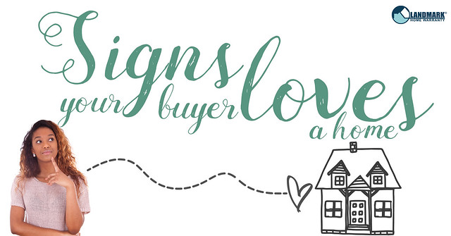 signs your buyer loves a home